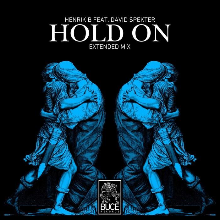 HENRIK B feat DAVID SPEKTER - Hold On