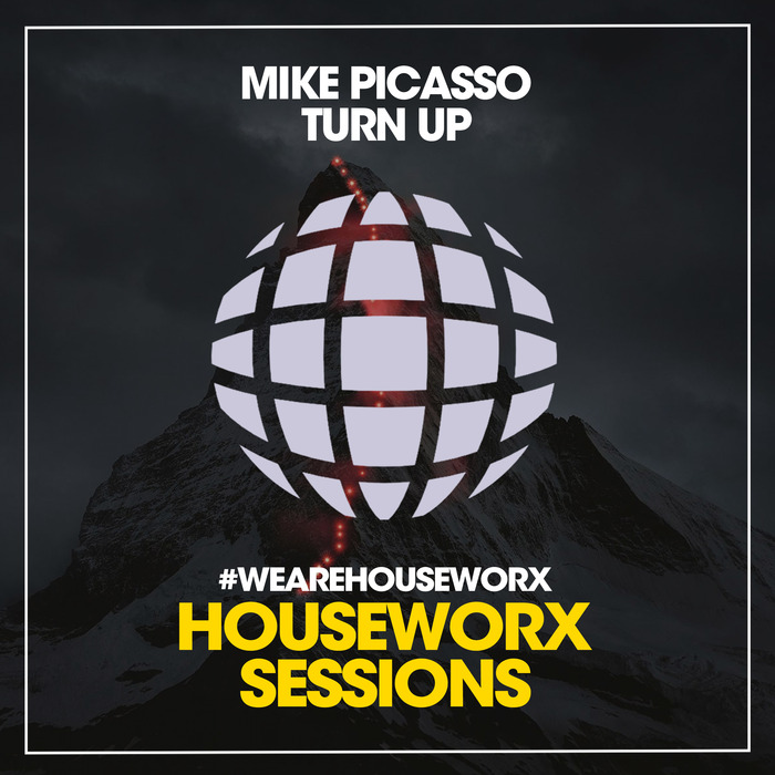 MIKE PICASSO - Turn Up