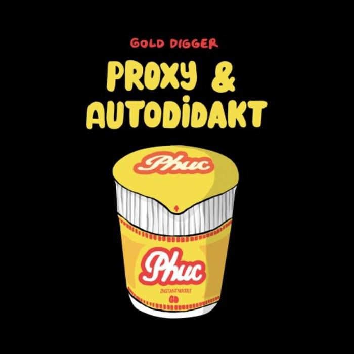 PROXY & AUTODIDAKT - Phuc EP