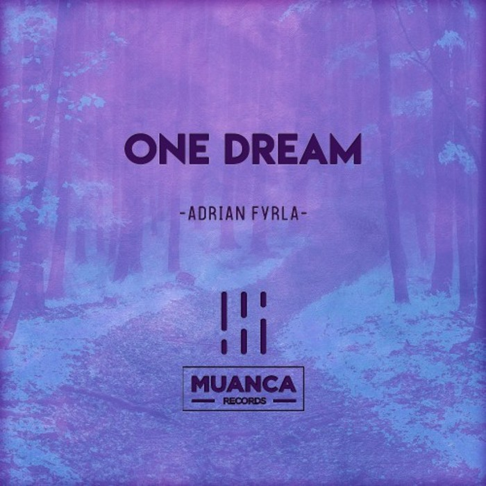 ADRIAN FYRLA - One Dream
