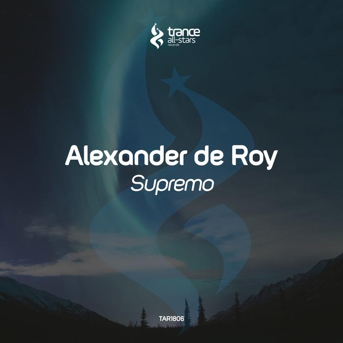 ALEXANDER DE ROY - Supremo