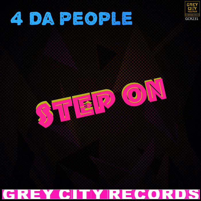 4 DA PEOPLE - Step On