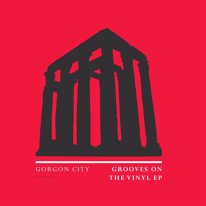GORGON CITY - Grooves On The Vinyl EP