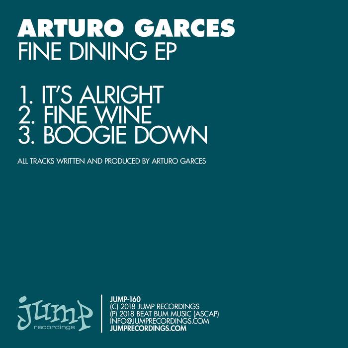 ARTURO GARCES - Fine Dining EP