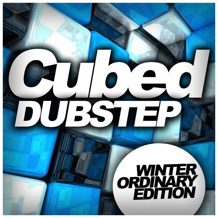 VARIOUS - Cubed Dubstep: Winter Ordinary Edition