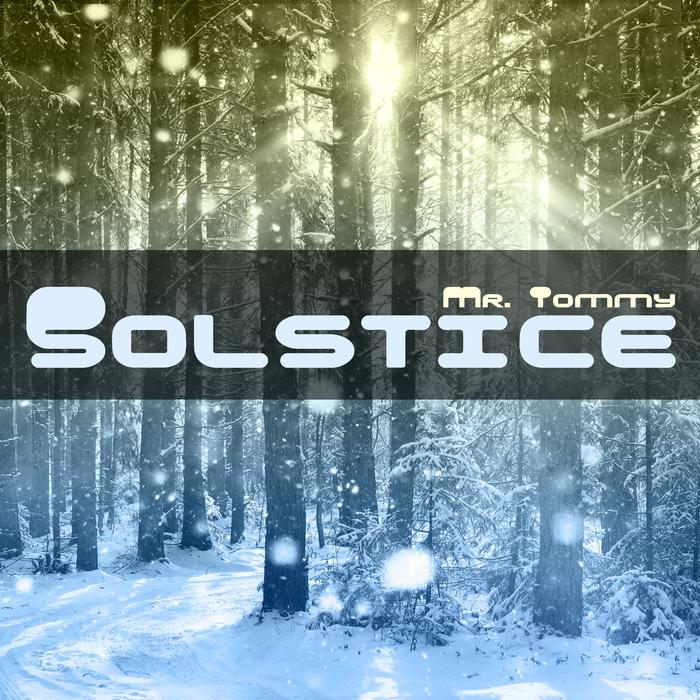 MR TOMMY - Solstice EP