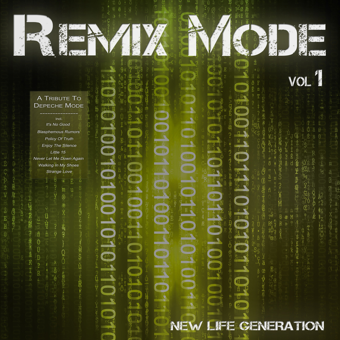 NEW LIFE GENERATION - Remix Mode Vol 1