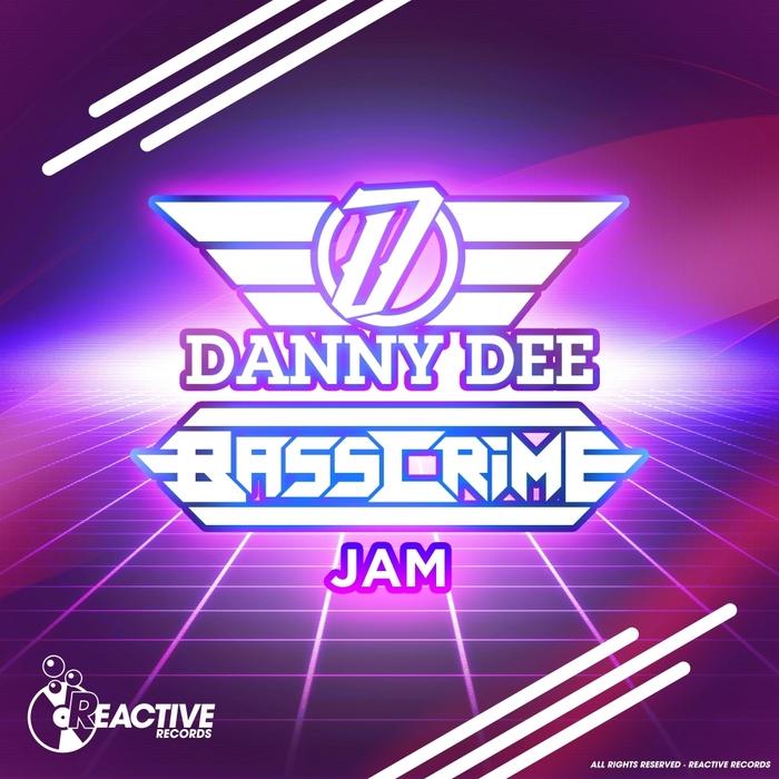 BASSCRIME & DANNY DEE - Jam
