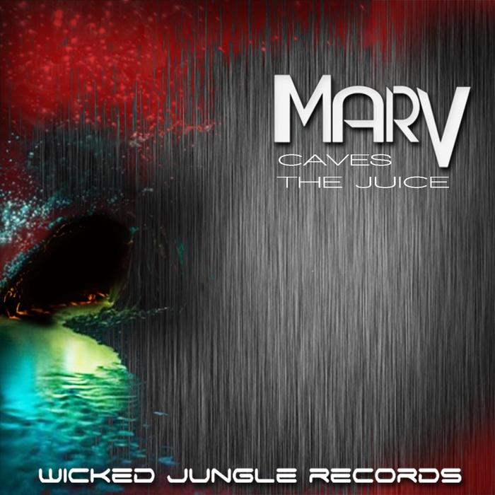 MARV - The Juice/Caves