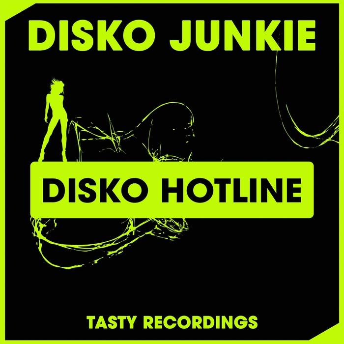 DISKO JUNKIE - Disko Hotline