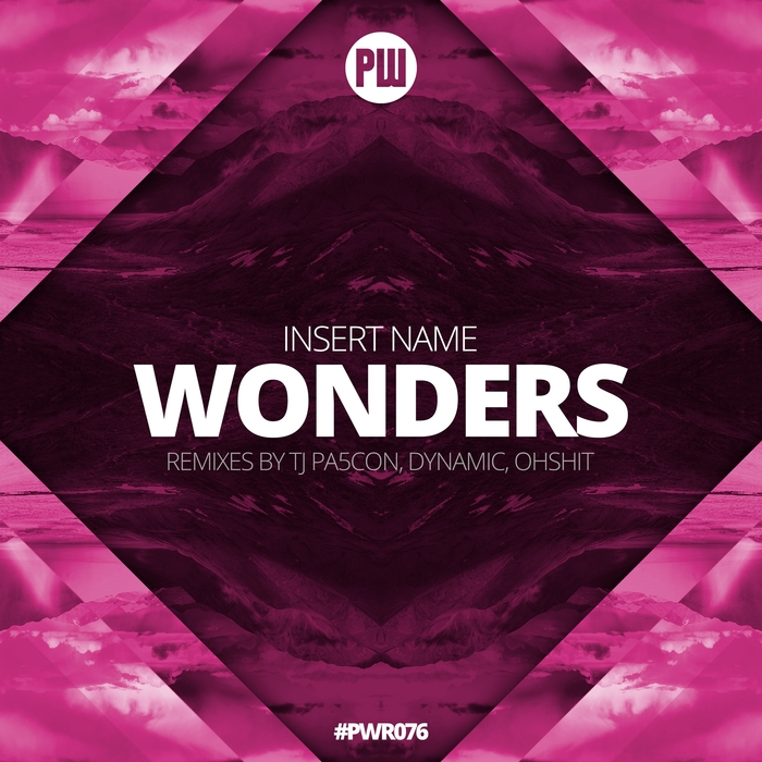 INSERT NAME_ - Wonders (Remixes)