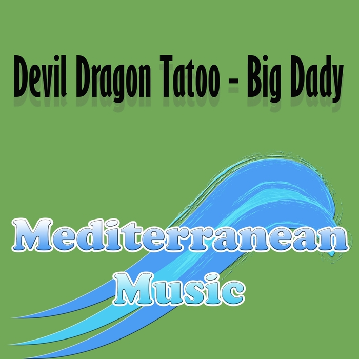 DEVIL DRAGON TATOO - Big Dady