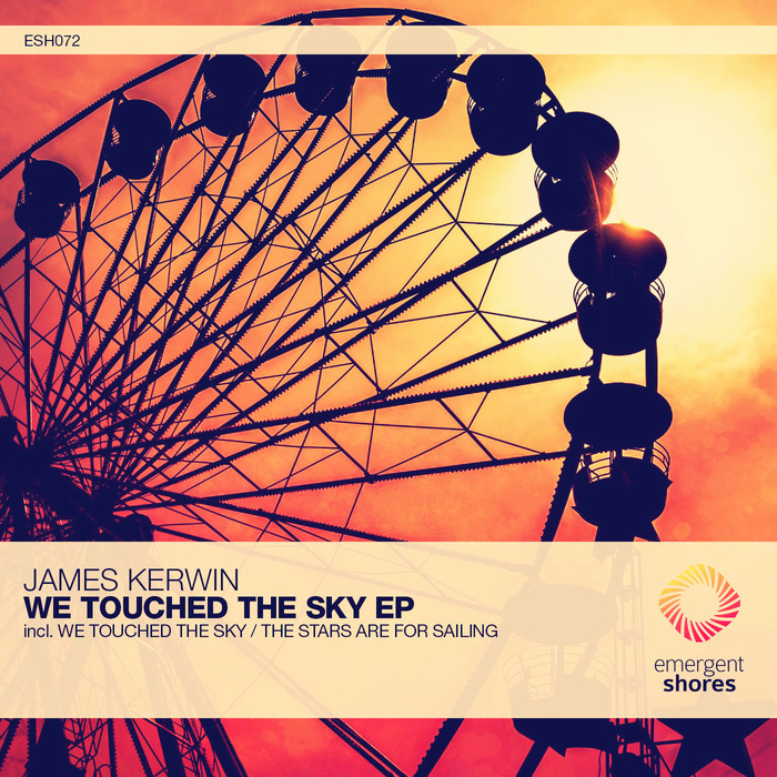 JAMES KERWIN - We Touched The Sky