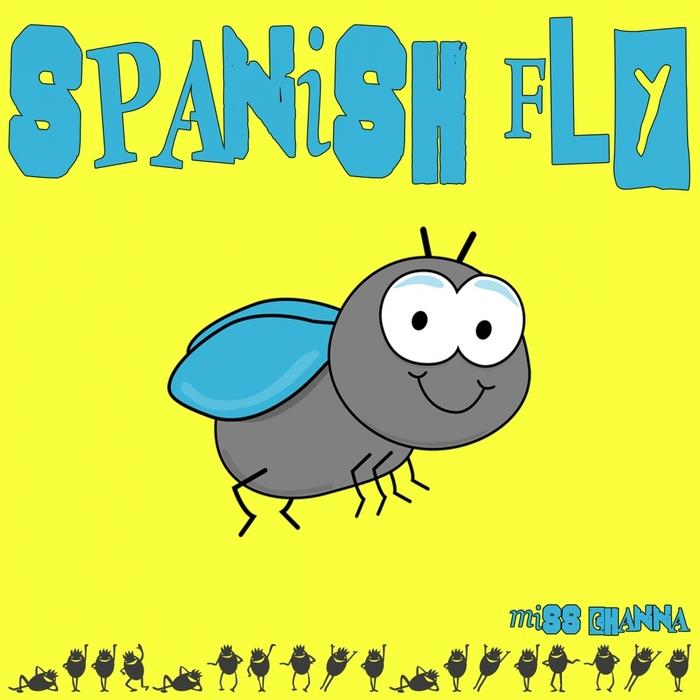 MISS CHANNA - Spanish Fly