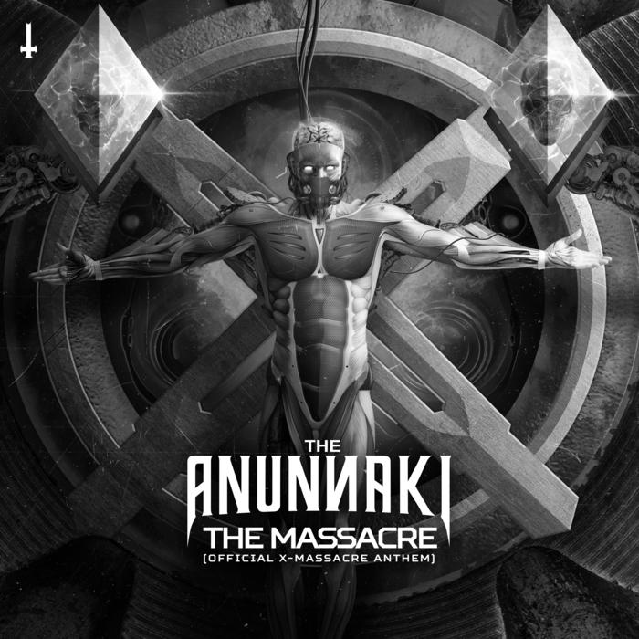 THE ANUNNAKI - The Massacre
