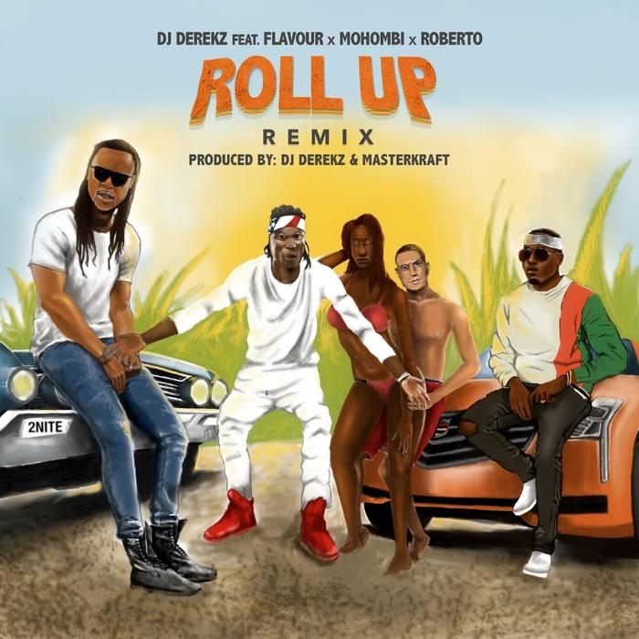 DJ DEREKZ feat FLAVOUR/MOHOMBI/ROBERTO - Roll Up (Remix)