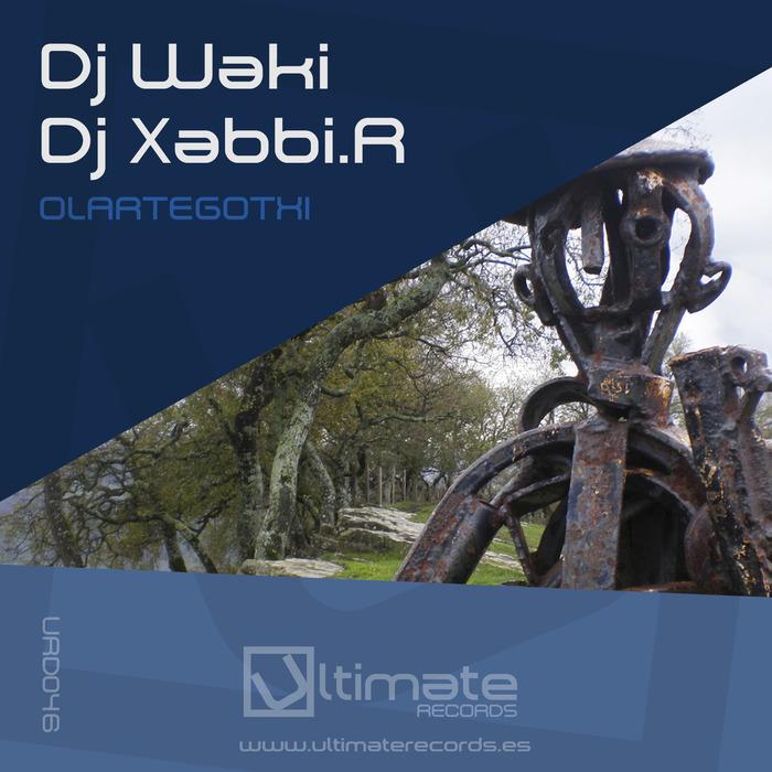 DJ WAKI/XABBIR - Olartegotxi