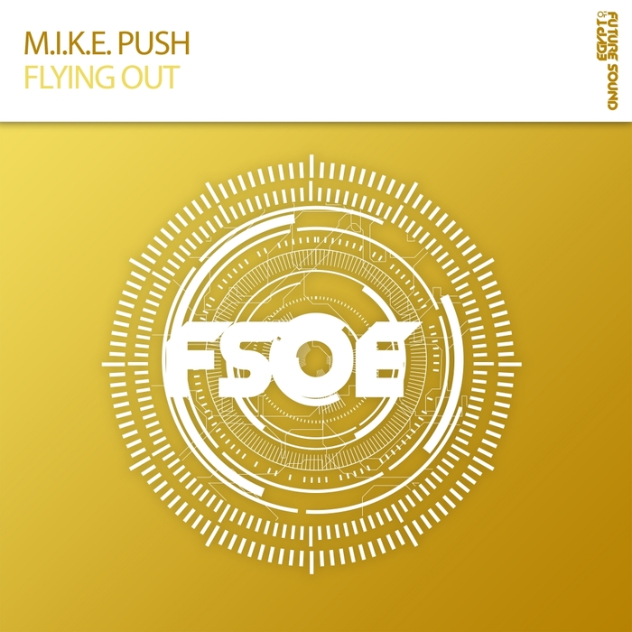 MIKE PUSH - Flying Out