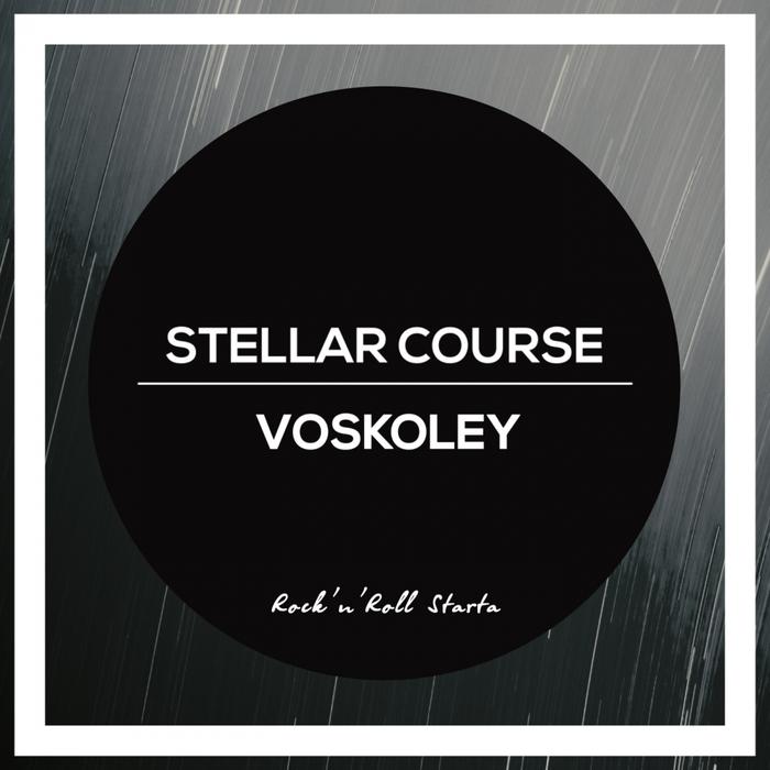 VOSKOLEY - Stellar Course