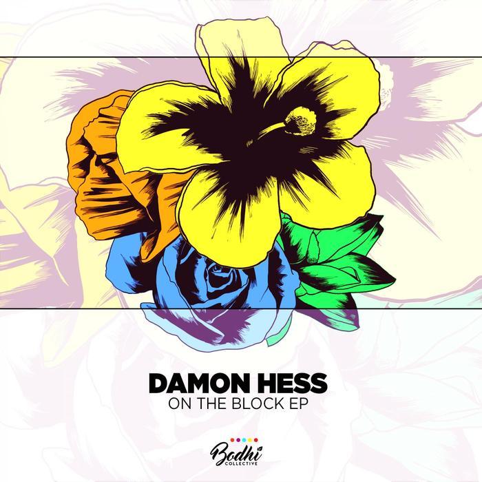 DAMON HESS - On The Block EP