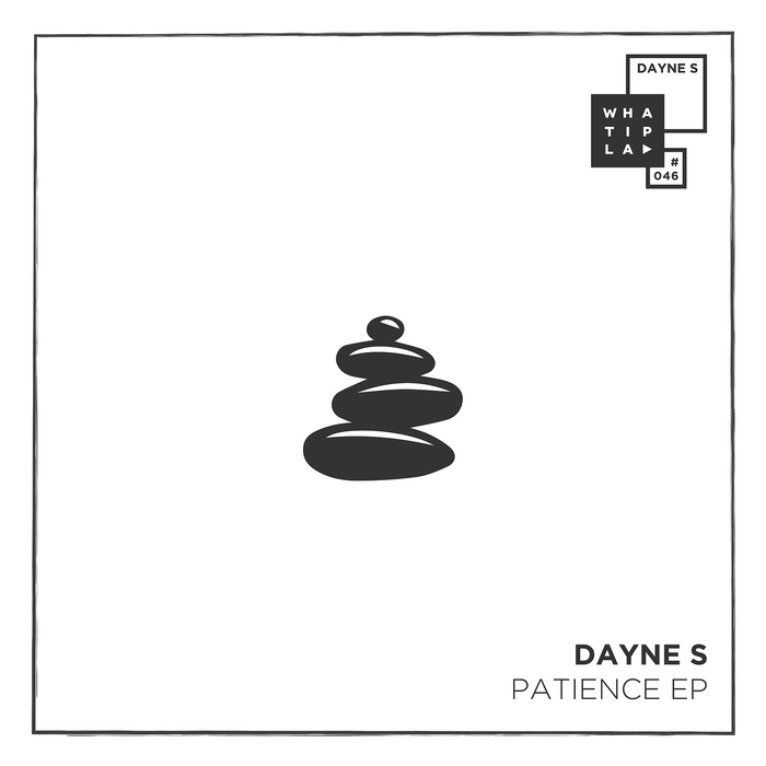 DAYNE S feat MAX JONI - Patience EP