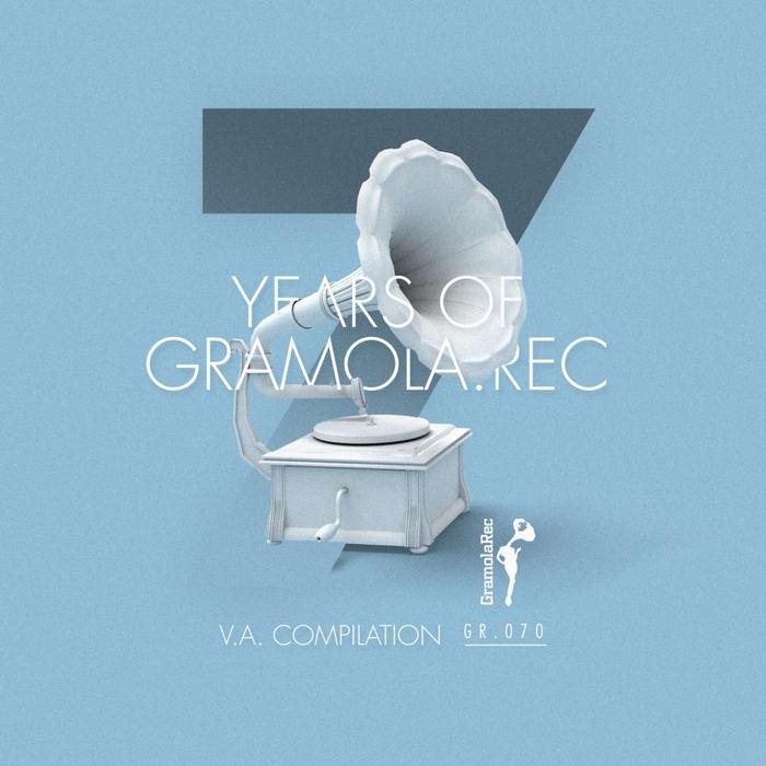 VARIOUS - 7 Years Of Gramola.Rec
