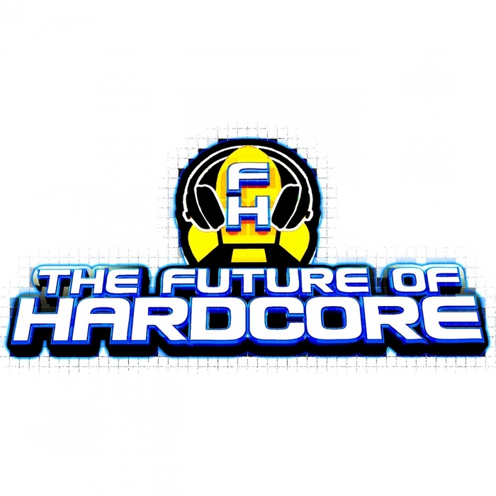 VARIOUS - The Future Of Hardcore Finale