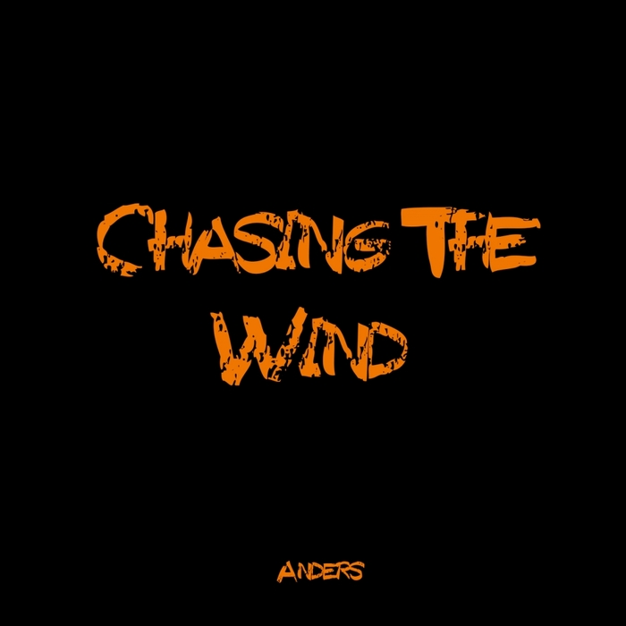 ANDERS - Chasing The Wind
