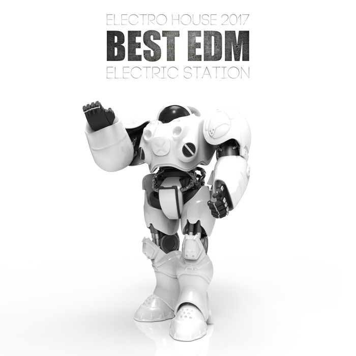 VARIOUS - Best EDM Electro House 2017