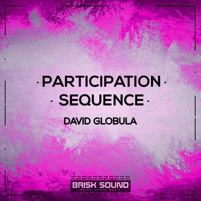 DAVID GLOBULA - Participation/Sequence