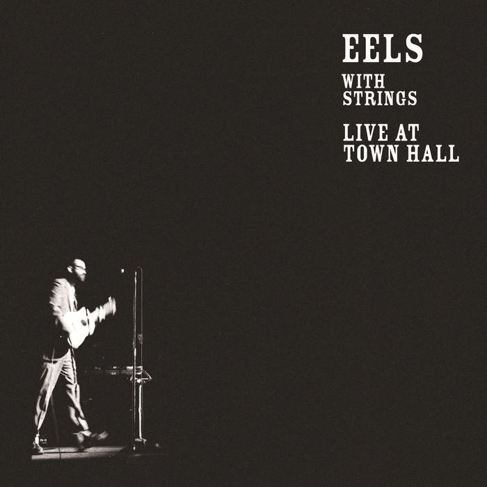 EELS - Eels With Strings - Live At Town Hall