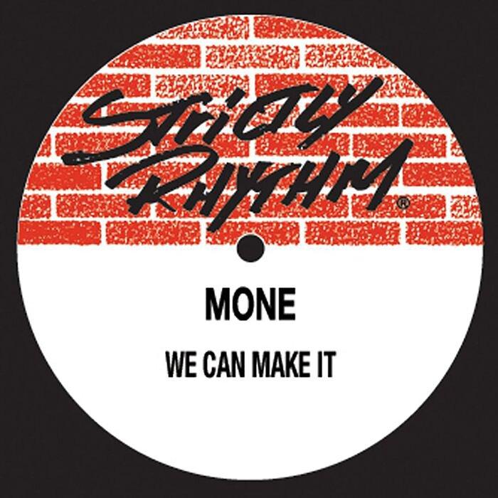 MONE - We Can Make It (remixes)