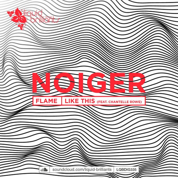 NOIGER - Flame
