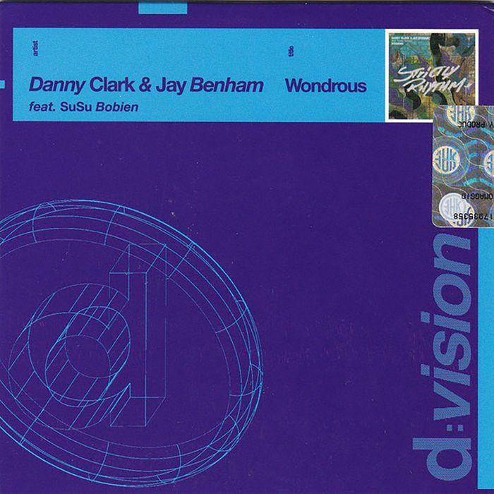 DANNY CLARK/JAY BENHAM feat SUSU BOBIEN - Wondrous