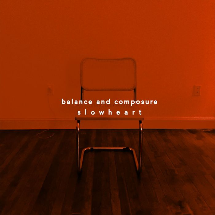 BALANCE & COMPOSURE - Slow Heart