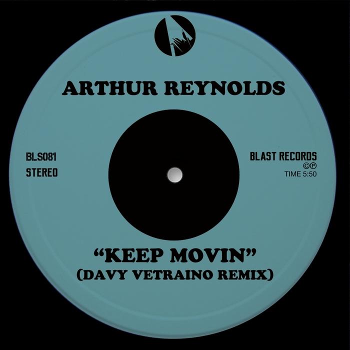 ARTHUR REYNOLDS - Keep Movin'