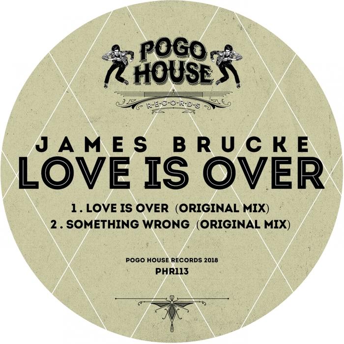 JAMES BRUCKE - Love Is Over