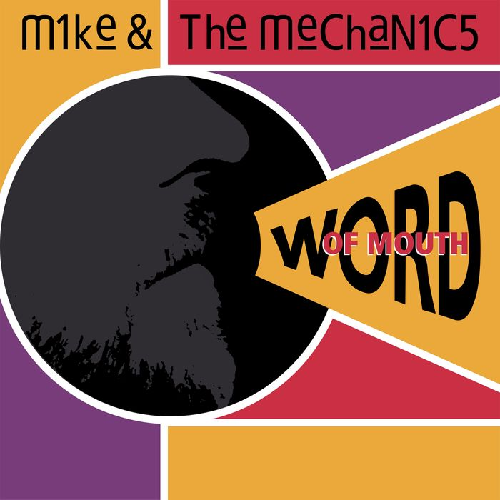 MIKE + THE MECHANICS - Word Of Mouth