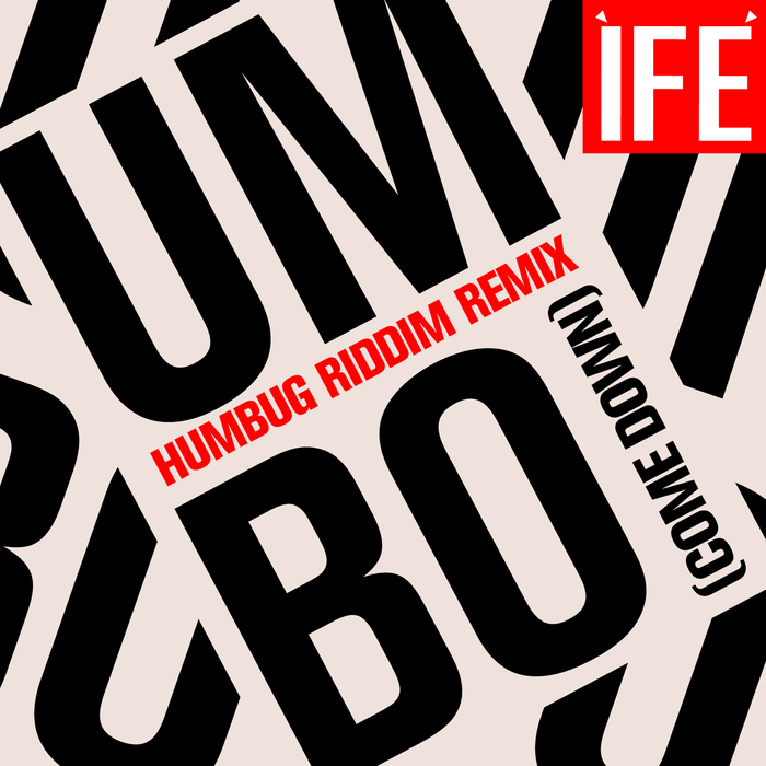 IFE - UMBO (Come Down)