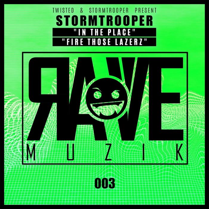 STORMTROOPER - Rave Muzik 003