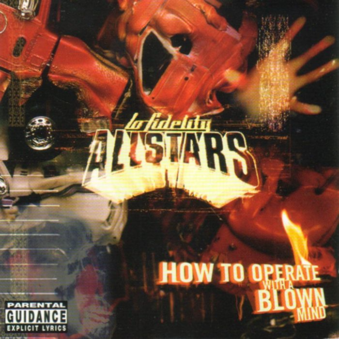 LO FIDELITY ALLSTARS - How To Operate With A Blown Mind