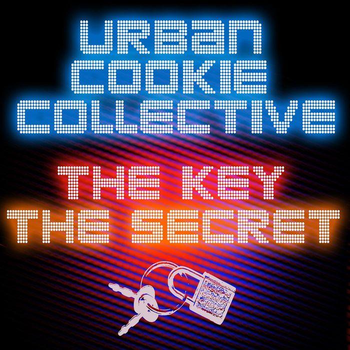 URBAN COOKIE COLLECTIVE - The Key, The Secret (Remixes) (2011 Version)