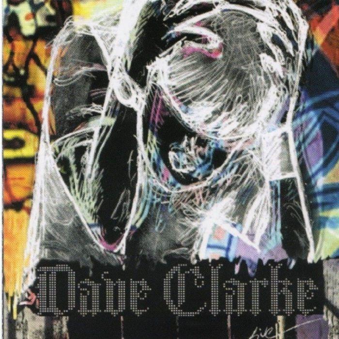 DAVE CLARKE - Dave Clarke (Live)