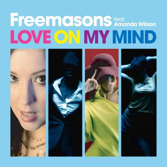 FREEMASONS - Love On My Mind (feat Amanda Wilson) (Remixes)