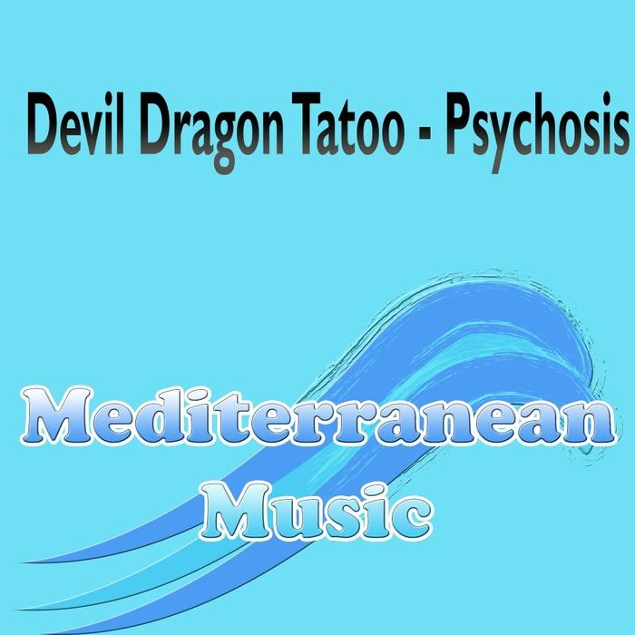 DEVIL DRAGON TATOO - Psychosis