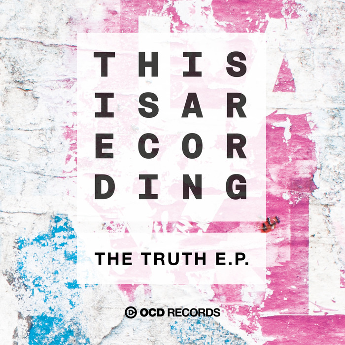 THIS IS A RECORDING - The Truth EP