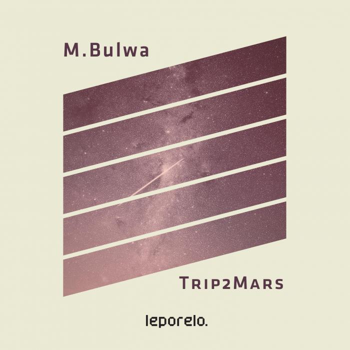 MBULWA - Trip2Mars