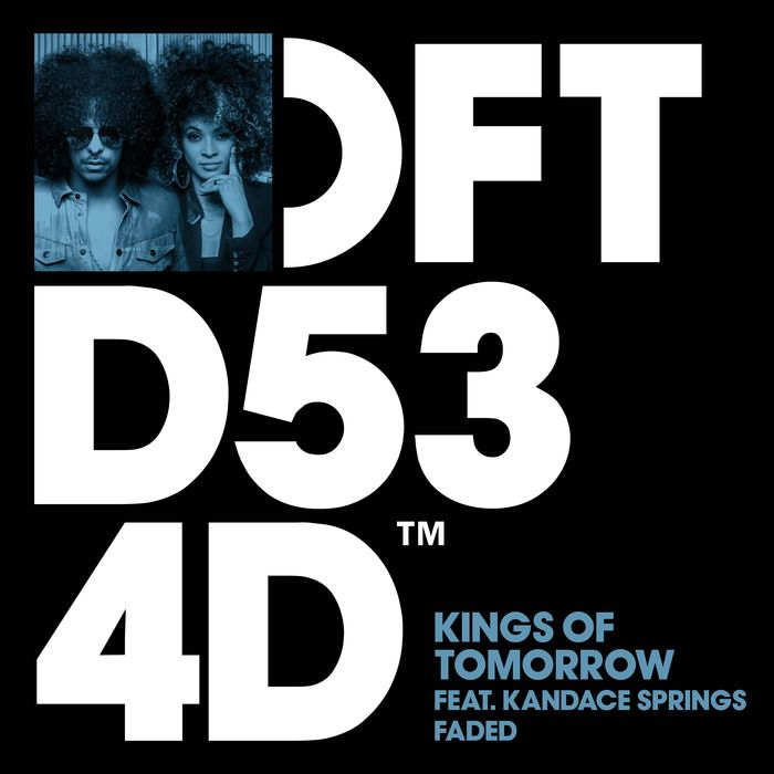 KINGS OF TOMORROW feat KANDACE SPRINGS - Faded