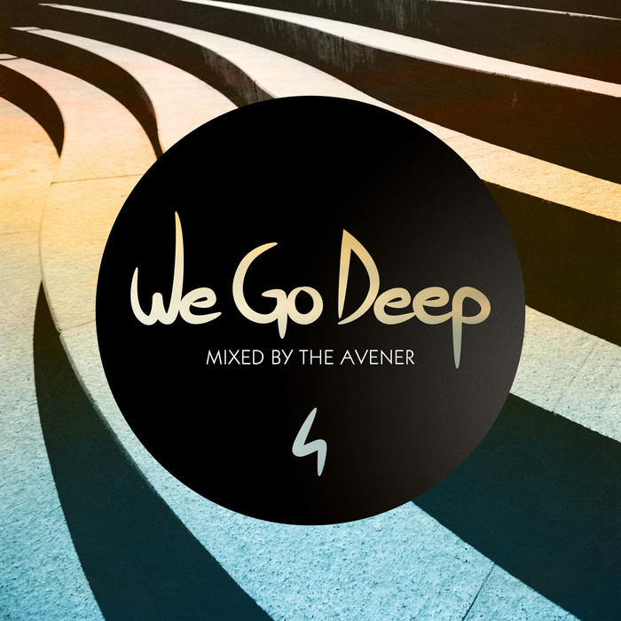 VARIOUS/THE AVENER - We Go Deep, Saison 4 - Mixed By The Avener
