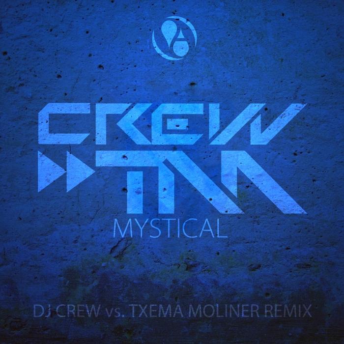 CREW & TM - Mystical (The Remixes)